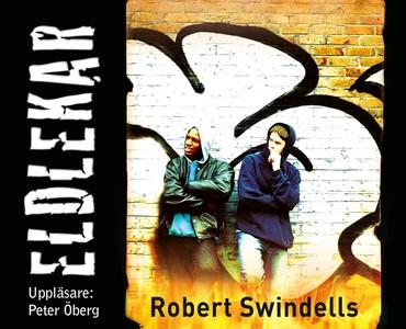Eldlekar (ljudbok) av Robert Swindells
