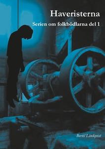 Haveristerna (e-bok) av Bertil Lindqvist