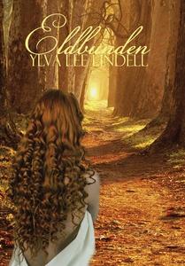Eldbunden (e-bok) av Ylva Lee Lindell