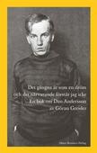 Det gångna är som en dröm och det närvarande förstår jag icke : En bok om Dan Andersson
