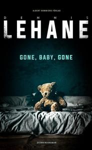 Gone, Baby, Gone (e-bok) av Dennis Lehane