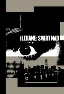 Svart nåd (e-bok) av Dennis Lehane