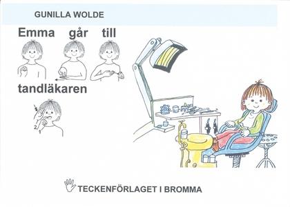 Emma går till tandläkaren - Barnbok med tecken