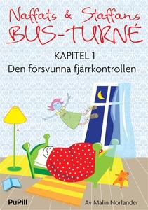 Naffats och Staffans bus-turné, kapitel 1, Den