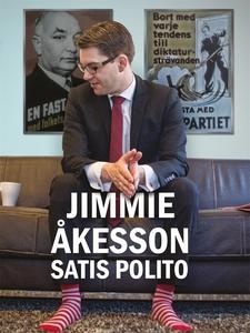 Satis polito (e-bok) av Jimmie Åkesson