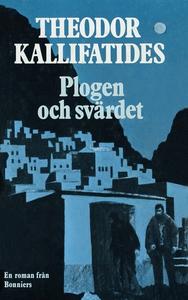 Plogen och svärdet (e-bok) av Theodor Kallifati