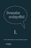 Svenska ordspråk : I