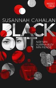 Blackout: när min hjärna blev min fiende  (e-bo