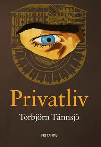 Privatliv (e-bok) av Torbjörn Tännsjö