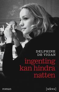 Ingenting kan hindra natten (e-bok) av Delphine