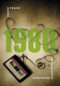 1980 (Tredje boken i Yorkshire-kvartetten) (e-b