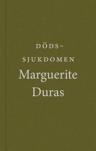Dödssjukdomen (e-bok) av Marguerite Duras