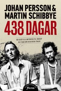 438 dagar: Vår berättelse om storpolitik, vänsk