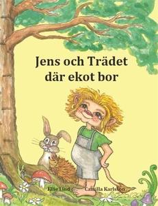 Jens och Trädet där ekot bor (ljudbok) av Ellie