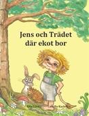 Jens och Trädet där ekot bor