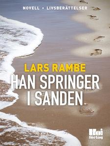 Han springer i sanden (e-bok) av Lars Rambe