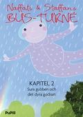 Naffats och Staffans bus-turné, kapitel 2, Sura gubben och det dyra godiset