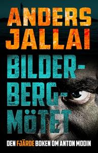 Bilderbergmötet (e-bok) av Anders Jallai
