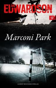 Marconi Park (e-bok) av Åke Edwardson