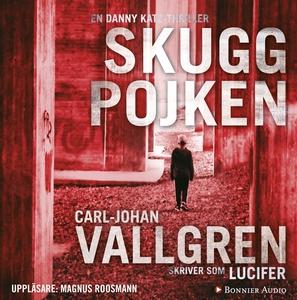 Skuggpojken (ljudbok) av Carl-Johan Vallgren, L