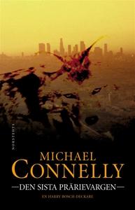Den sista prärievargen (e-bok) av Michael Conne