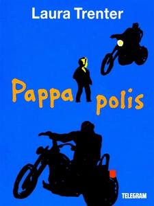 Pappa polis (e-bok) av Laura Trenter