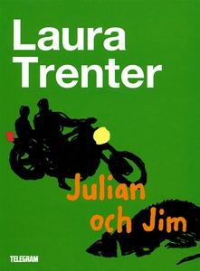 Julian och Jim (e-bok) av Laura Trenter
