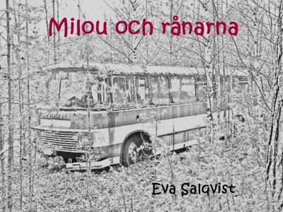 Milou och rånarna (ljudbok) av Eva Salqvist