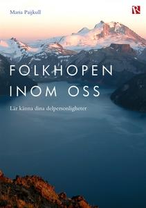 Folkhopen inom oss (e-bok) av Maria Paijkull