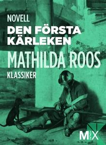 Den första kärleken : novell (e-bok) av Mathild