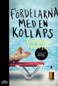 Fördelarna med en kollaps (e-bok) av Jonathan T