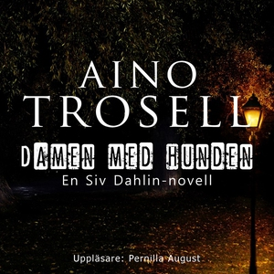 Damen med hunden (ljudbok) av Aino Trosell, Per