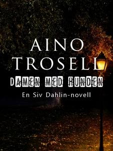 Damen med hunden (e-bok) av Aino Trosell