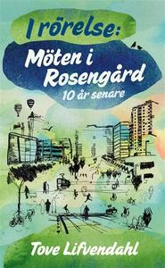 I rörelse: Möten i Rosengård 10 år senare (e-bo