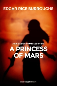 A Princess of Mars (e-bok) av Edgar Rice Burrou