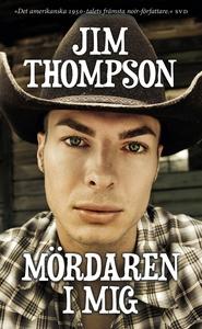 Mördaren i mig (e-bok) av Jim Thompson