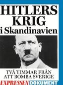 Hitlers krig i Skandinavien