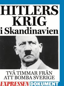 Hitlers krig i Skandinavien (e-bok) av Knut-Gör