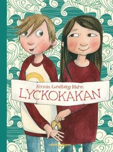 Lyckokakan (e-bok) av Kerstin Lundberg Hahn