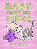 Baby Trifft die Tiere