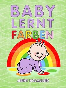 Baby Lernt Farben    (e-bok) av Jenny Holmlund