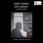 Josef Kinski och döden.
