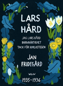Lars Hård : Samlingsutgåva (e-bok) av Jan Fride