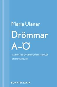 Drömmar A-Ö : Lexikon med över 900 drömsymboler