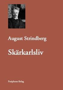 Skärkarlsliv (e-bok) av August Strindberg