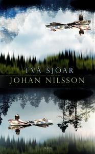 Två sjöar (e-bok) av Johan Nilsson