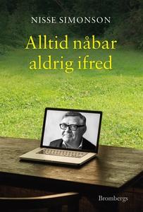 Alltid nåbar aldrig ifred (e-bok) av Nisse Simo