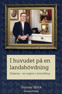 I huvudet på en landshövding (e-bok) av Gunnar