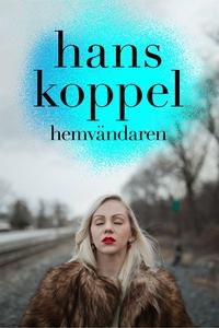 Hemvändaren del 3 (ljudbok) av Hans Koppel