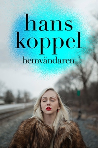 Hemvändaren del 4 (ljudbok) av Hans Koppel